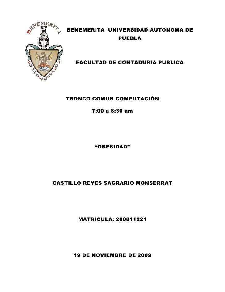 BENEMERITA UNIVERSIDAD AUTONOMA DE                   PUEBLA          FACULTAD DE CONTADURIA PÚBLICA        TRONCO COMUN CO...