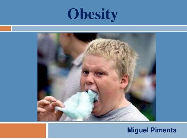 Obesity          Miguel Pimenta