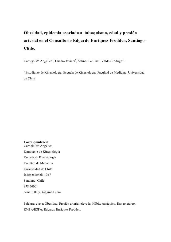Obesidad, epidemia asociada a tabaquismo, edad y presión arterial en el Consultorio Edgardo Enriquez Frodden, Santiago- Ch...