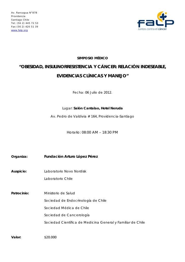 Av. Rancagua N°878ProvidenciaSantiago ChileTel: (56 2) 445 72 53Fax:(56 2) 420 51 39www.falp.org                          ...
