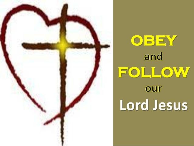 Obe yn follow our lord jesus 25may14