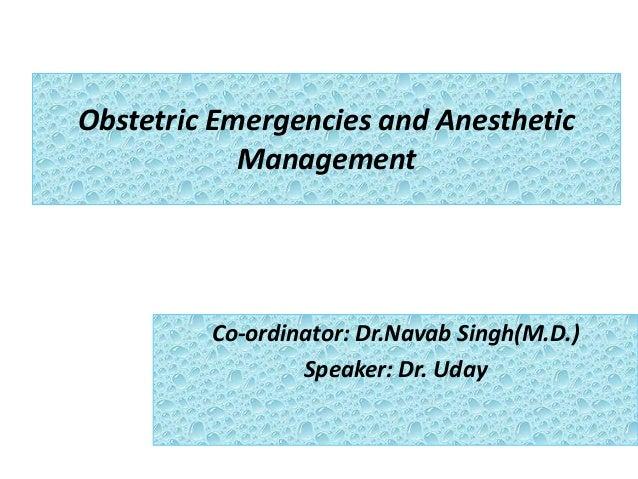 Obg emergency   DR. UDAY PRATAP SINGH , M.L.B. M.C. JHANSI