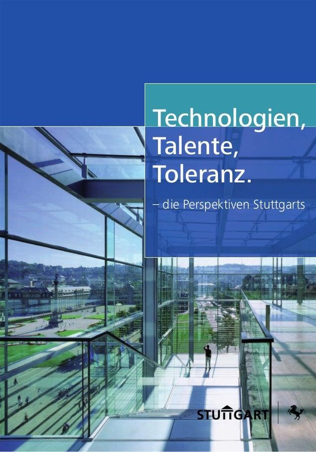 Technologien, Talente, Toleranz. – die Perspektiven Stuttgarts