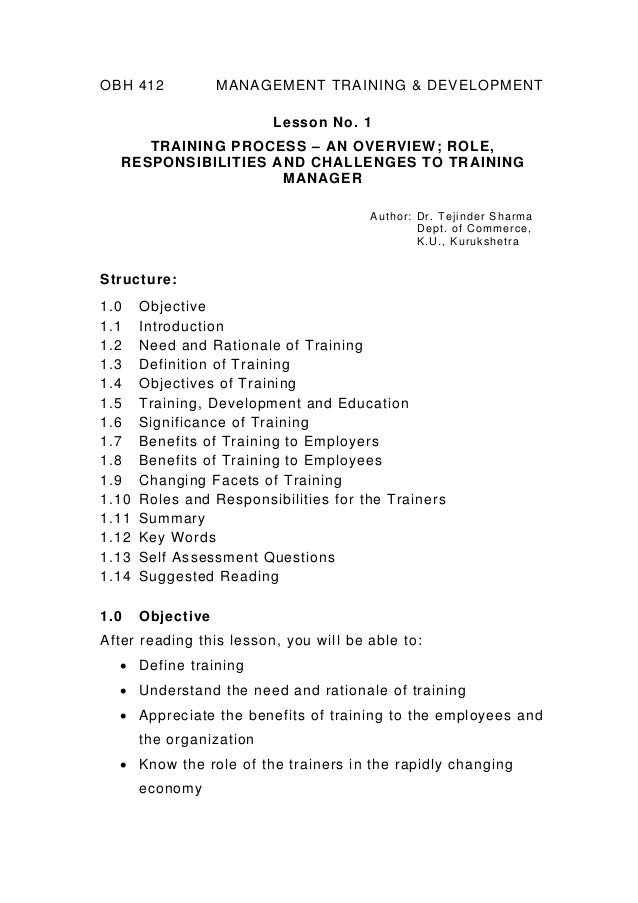 OBH 412  MANAGEMENT TRAINING & DEVELOPMENT Lesson No. 1  TRAINING PROCESS – AN OVERVIEW; ROLE, RESPONSIBILITIES AND CHALLE...