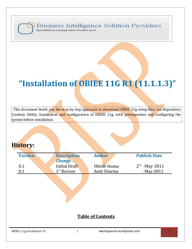 """Installation of OBIEE 11G R1 (11.1.1.3)"" This document briefs you the step by step approach to download OBIEE 11g setup f..."