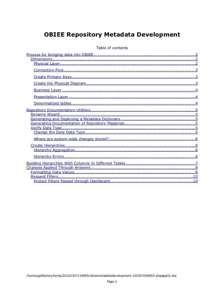 OBIEE Repository Metadata Development                                                 Table of contentsProcess for bringin...
