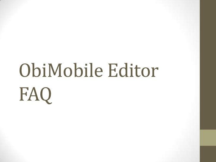 ObiMobile editor FAQ