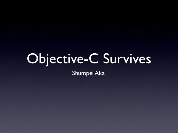 Objective-C Survives