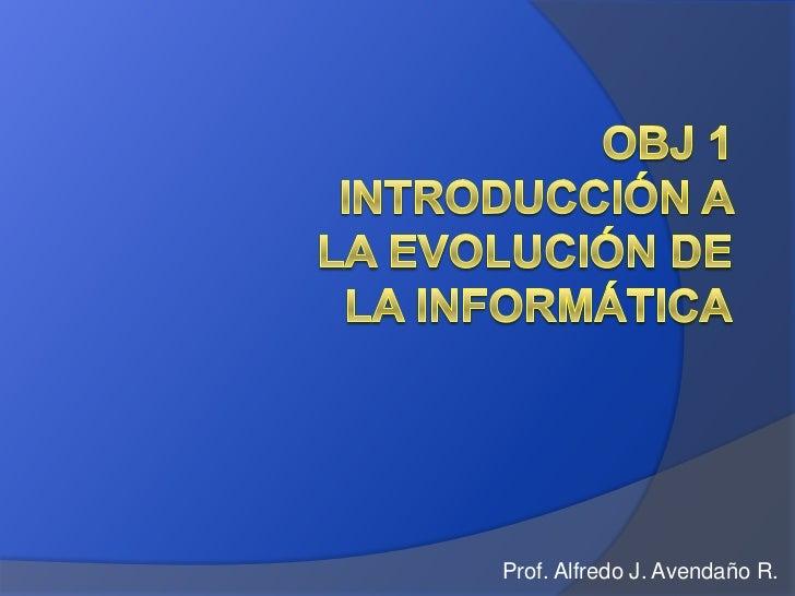 Prof. Alfredo J. Avendaño R.