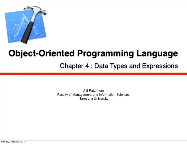 Object-Oriented Programming Language                           Chapter 4 : Data Types and Expressions                     ...