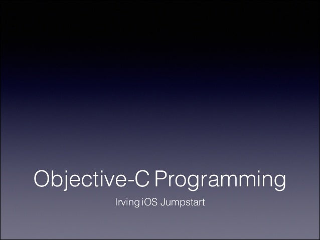Objective-C Programming Irving iOS Jumpstart