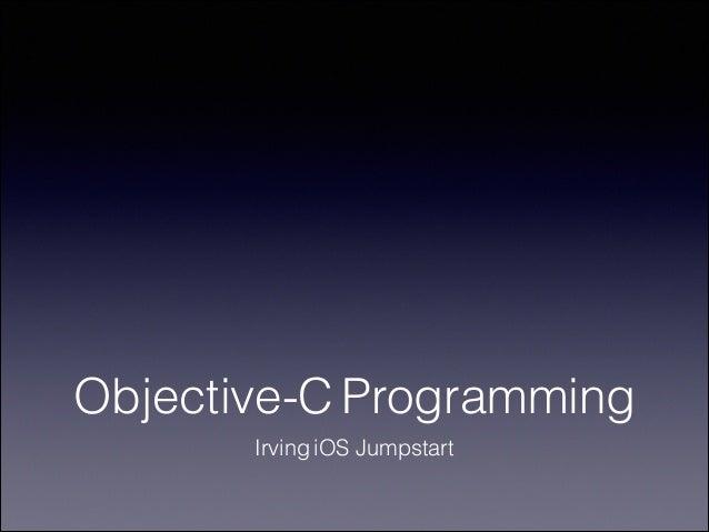 Objective-C Programming Irving iOS Jumpstart