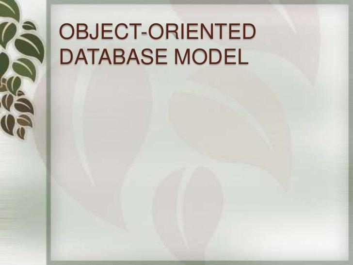 OBJECT-ORIENTEDDATABASE MODEL
