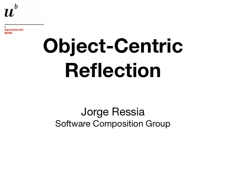 Object-Centric Reflection - ESUG 2012