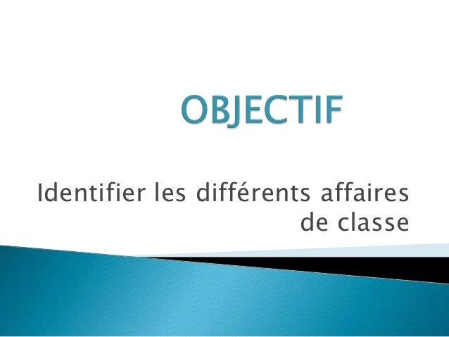 Identifier les différents affairesde classe