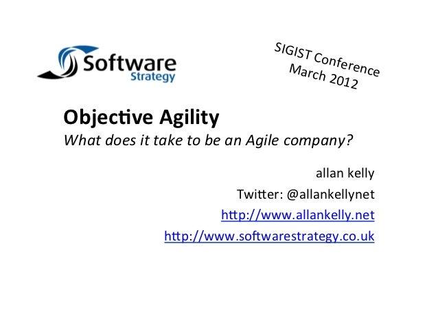 Objective Agility