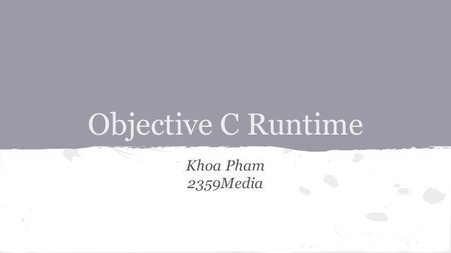 Objective C Runtime Khoa Pham 2359Media