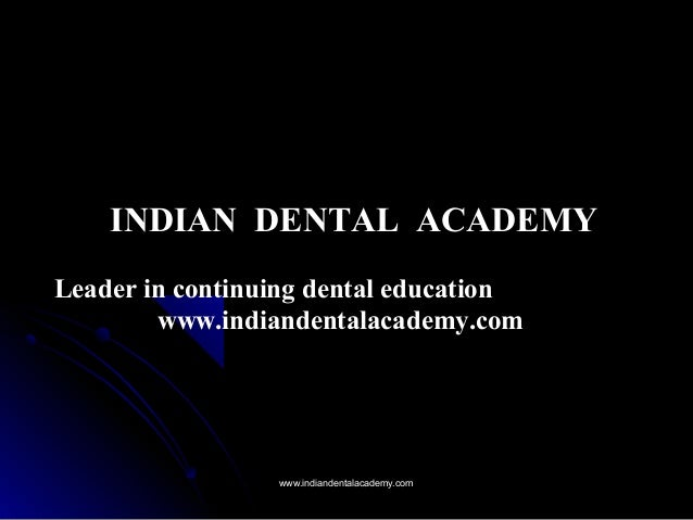 Objectives /certified fixed orthodontic courses by Indian dental academy