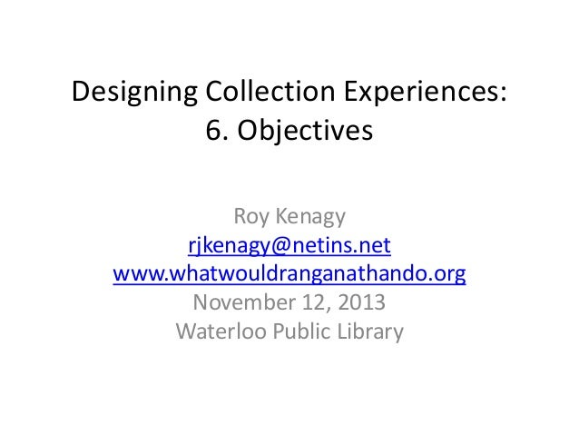 Designing Collection Experiences: Objectives