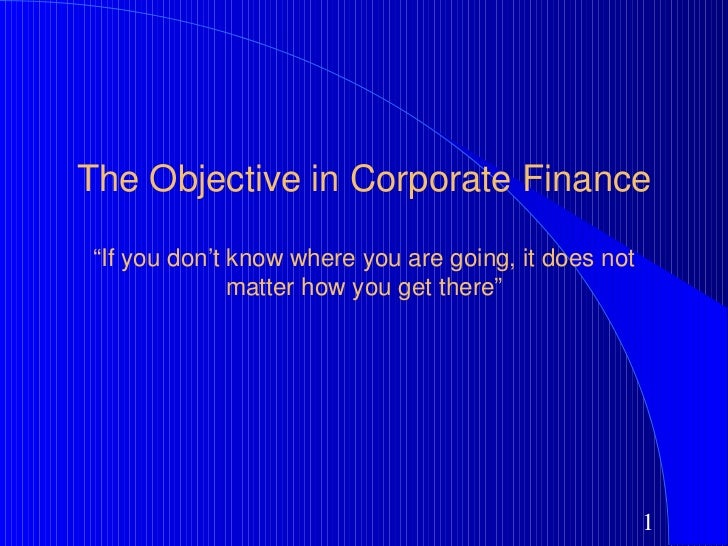the objective in corporate finance Corporate finance objective questions and answers modified questions and answers from an acca paper other than p1 there are many different definitions and explanations of the term.