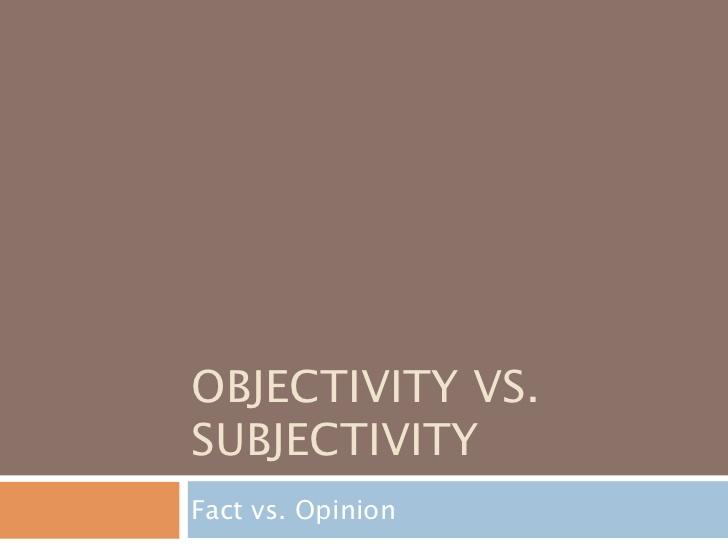 objective vs subjective writing