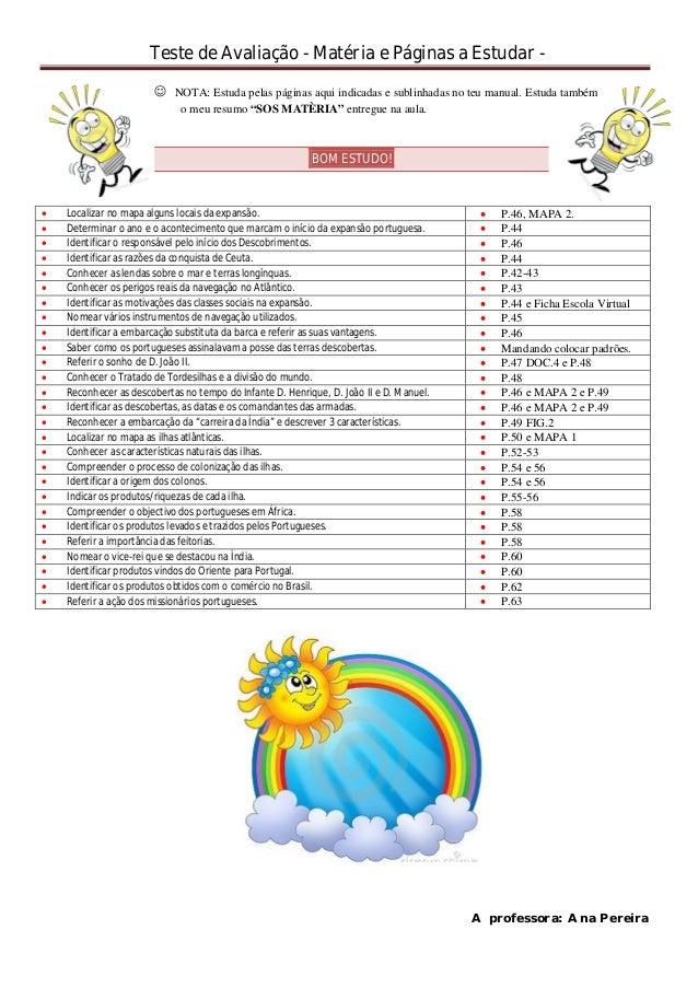 Teste de Avaliação - Matéria e Páginas a Estudar -  NOTA: Estuda pelas páginas aqui indicadas e sublinhadas no teu manual...