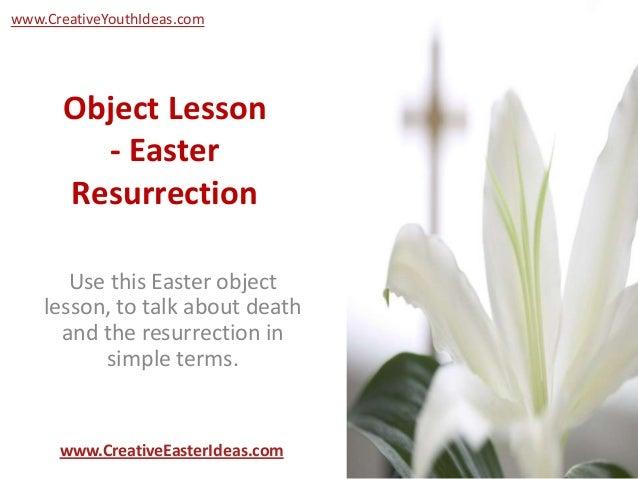 object lesson easter resurrection. Black Bedroom Furniture Sets. Home Design Ideas