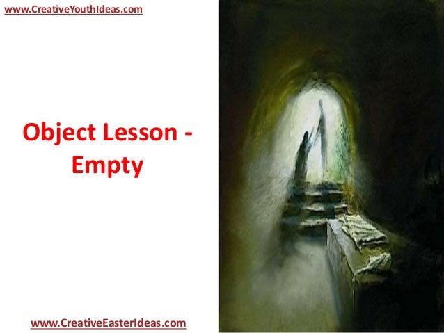 object lesson empty. Black Bedroom Furniture Sets. Home Design Ideas
