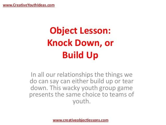 object lesson knock down or build up. Black Bedroom Furniture Sets. Home Design Ideas