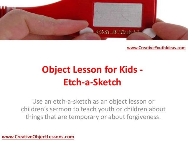 object lesson for kids etch a sketch. Black Bedroom Furniture Sets. Home Design Ideas