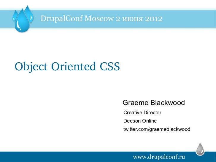 Object oriented css. Graeme Blackwood