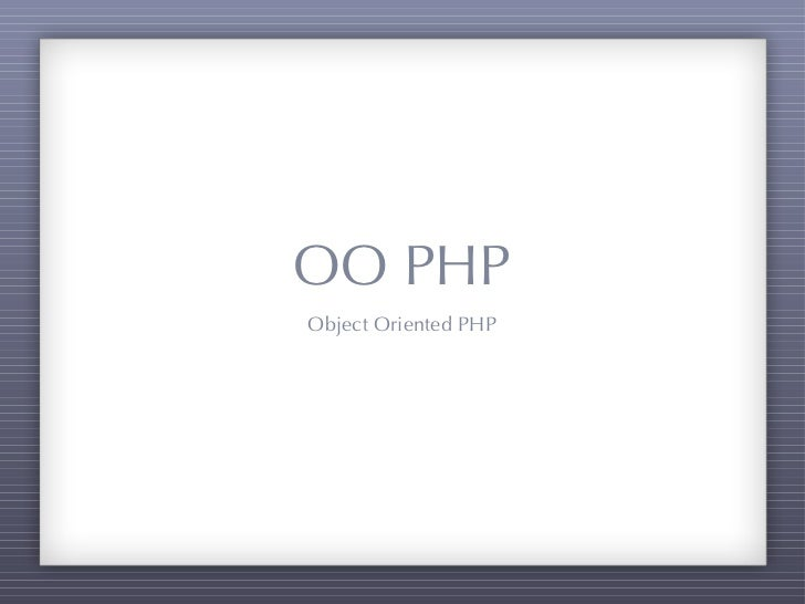 OO PHPObject Oriented PHP