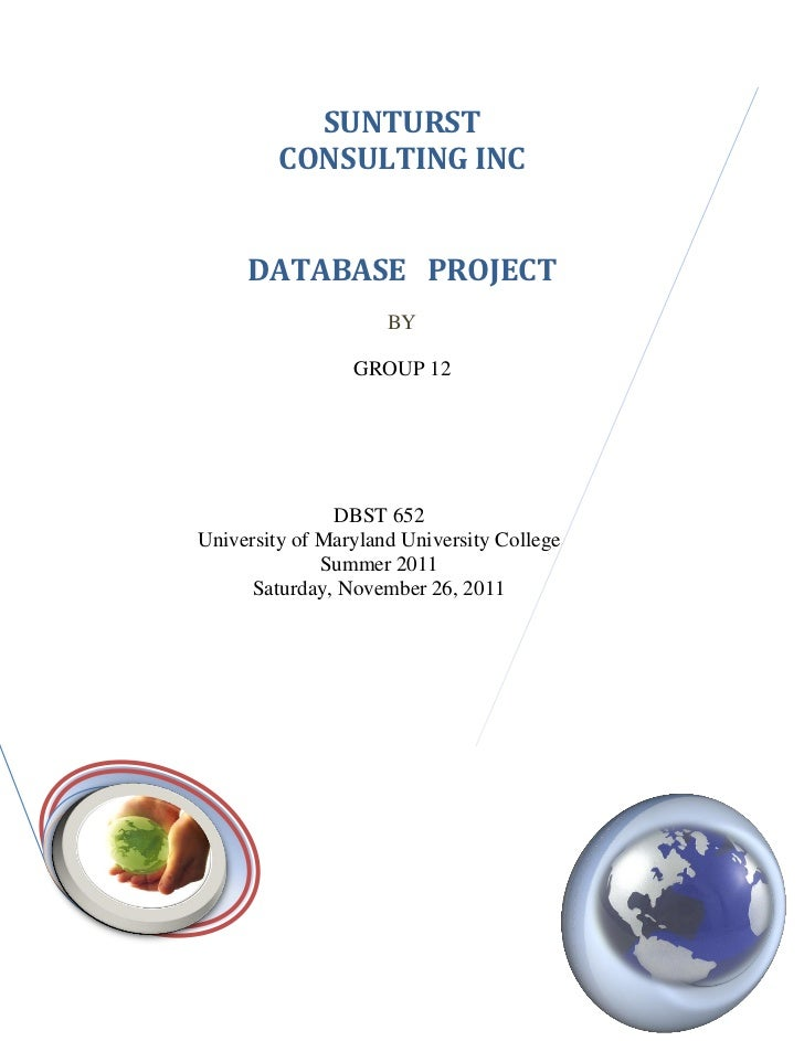 SUNTURST         CONSULTING INC     DATABASE PROJECT                     BY                 GROUP 12               DBST 65...