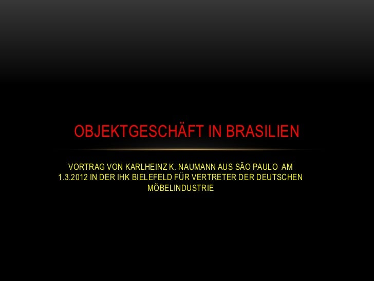 Objektgeschäft in Brasilien