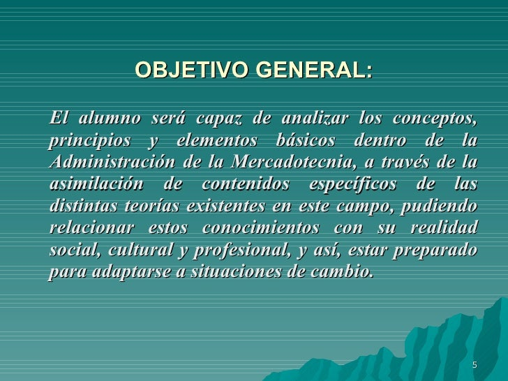 Objetivo 1 elementos concep mercadotecnia for Objetivo general de un vivero