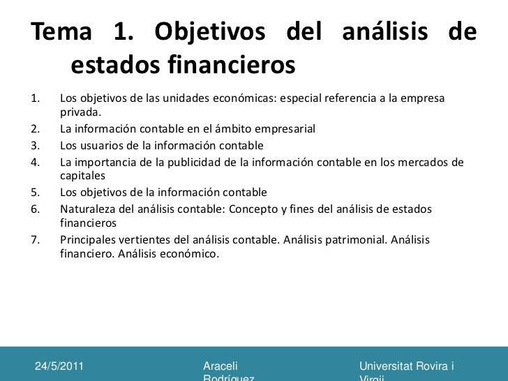 Tema 1. Objetivos del análisis de estados financieros<br />Los objetivos de las unidades económicas: especial referencia a...