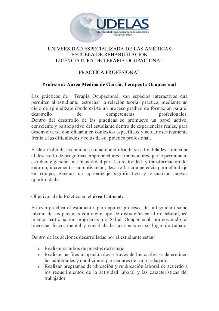 UNIVERSIDAD ESPECIALIZADA DE LAS AMÉRICAS                ESCUELA DE REHABILITACIÓN          LICENCIATURA DE TERAPIA OCUPAC...