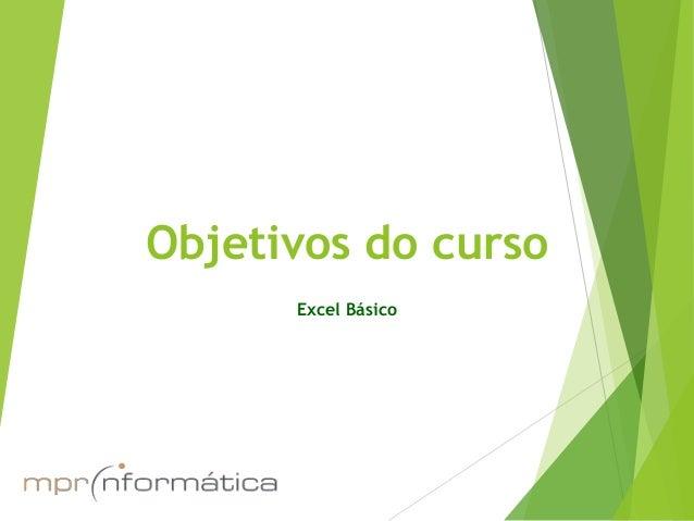 Objetivos do curso Excel Básico