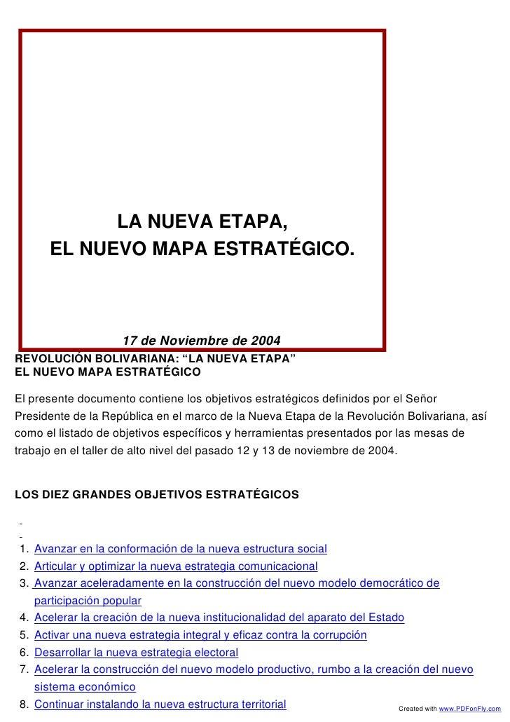 """LA NUEVA ETAPA,      EL NUEVO MAPA ESTRATÉGICO.                      17 de Noviembre de 2004REVOLUCIÓN BOLIVARIANA: """"LA NU..."""