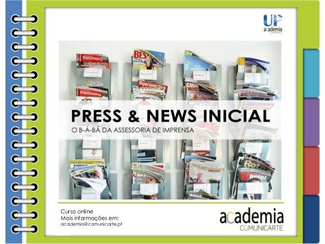 Compreaqui Curso online Mais informações em: academia@comunicarte.pt