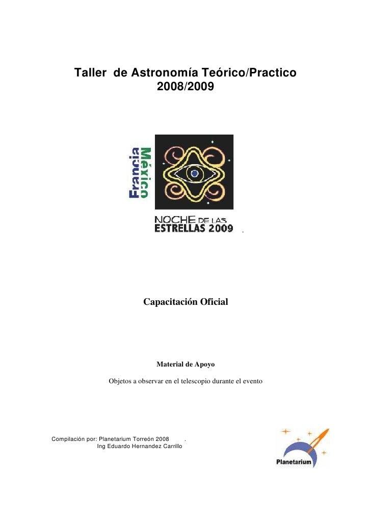 Taller de Astronomía Teórico/Practico                       2008/2009                                                     ...