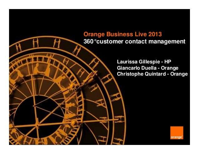 Orange Business Live 2013 Customer contact management breakout