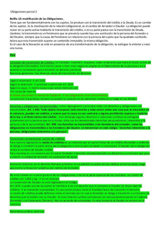 Obligaciones parcial 2Bolilla 10: modificación de las Obligaciones.Tiene que ver fundamentalmente con los sujetos. Se prod...
