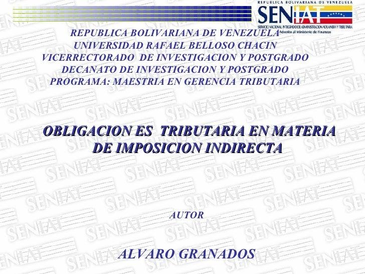 REPUBLICA BOLIVARIANA DE VENEZUELA UNIVERSIDAD RAFAEL BELLOSO CHACIN VICERRECTORADO  DE INVESTIGACION Y POSTGRADO DECANATO...