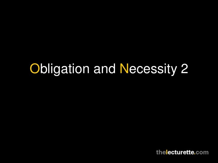 Obligation and Necessity 2