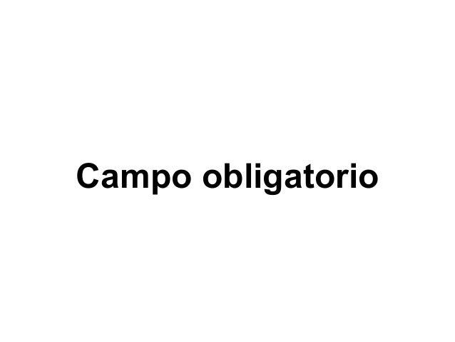 Campo obligatorio