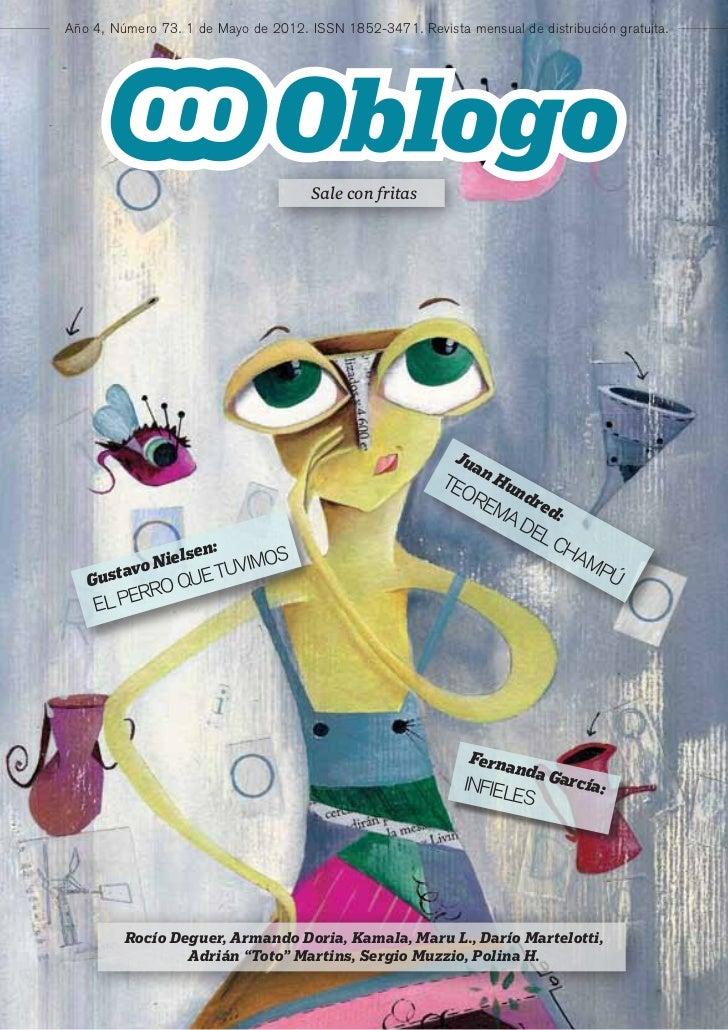 Año 4, Número 73. 1 de Mayo de 2012. ISSN 1852-3471. Revista mensual de distribución gratuita.                            ...