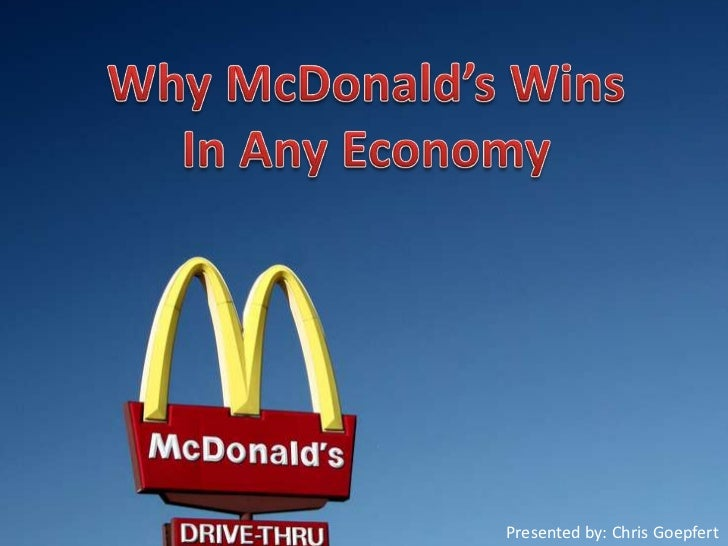 Why McDonald's Wins In Any Economy