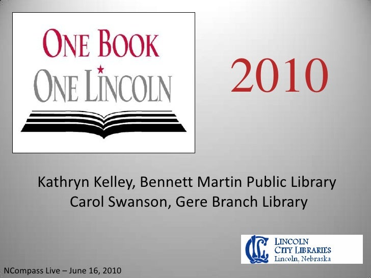 NCompass Live: One Book - One Lincoln---Building Community One Book at a Time