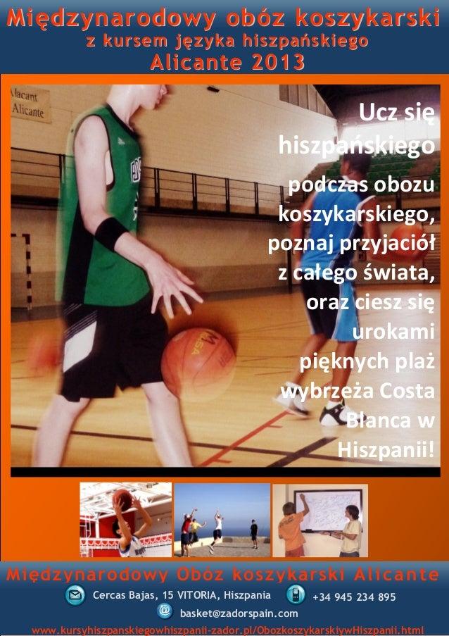 Międzynarodowy obóz koszykarski            z kursem języka hiszpańskiego                        Alicante 2013             ...